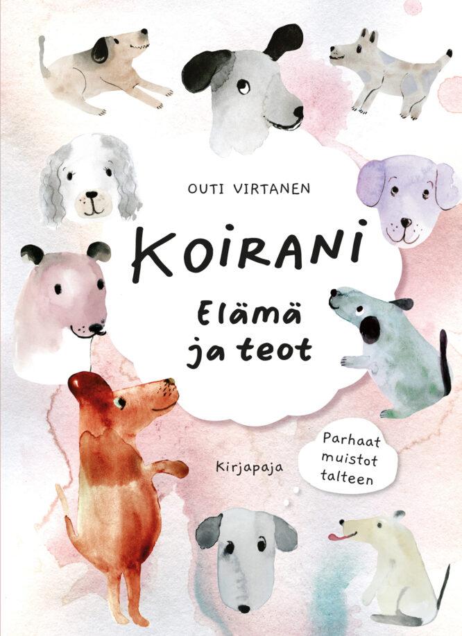 Sokru • Koirani Elama Ja Teot Outi Virtanen